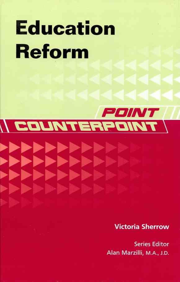 Education Reform By Sherrow, Victoria/ Marzilli, Alan (EDT)